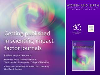 Getting published  in scientific, impact factor journals