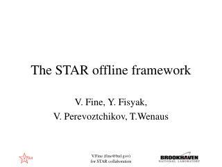 The STAR offline framework