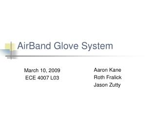 AirBand Glove System