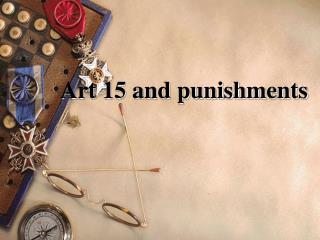 Art 15 and punishments