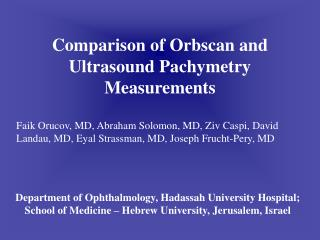 Comparison of Orbscan and Ultrasound Pachymetry Measurements