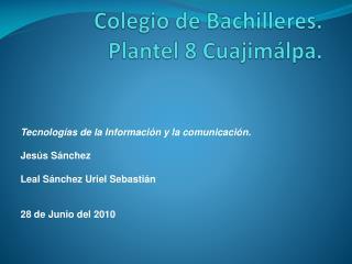Colegio  de Bachilleres. Plantel 8  Cuajimálpa .
