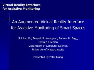 An Augmented Virtual Reality Interface for Assistive Monitoring of Smart Spaces