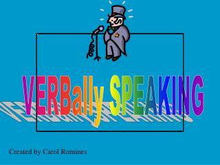 VERBally SPEAKING