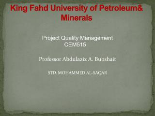 King Fahd University of Petroleum& Minerals