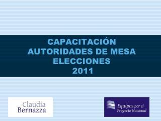 CAPACITACI�N AUTORIDADES DE MESA ELECCIONES   2011