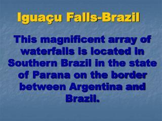 Iguaçu Falls-Brazil