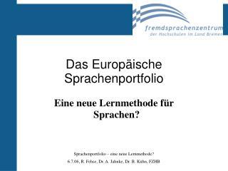 Das Europ�ische Sprachenportfolio