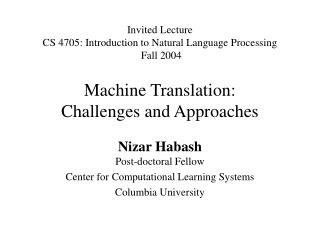 Machine Translation: Challenges and Approaches