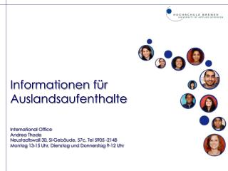 Informationen für                Auslandsaufenthalte International Office Andrea Thode