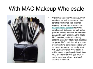 With MAC Makeup Wholesale