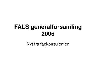 FALS generalforsamling 2006