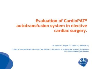 Evaluation of  CardioPAT R  autotransfusion system in elective cardiac surgery.