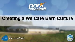 Creating a We Care Barn Culture