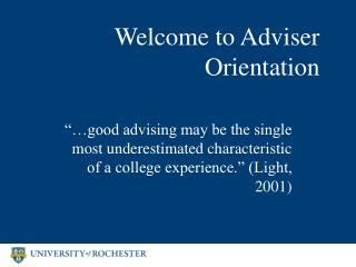 Welcome to Adviser Orientation
