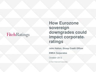 How Eurozone sovereign downgrades could impact corporate 1  ratings