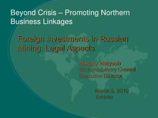 Beyond Crisis � Promoting Northern Business Linkages