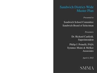 Sandwich District-Wide Master Plan Presented to Sandwich School Committee