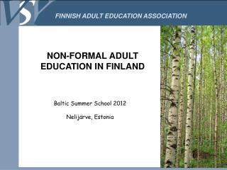 Baltic Summer School 2012 Nelijärve, Estonia