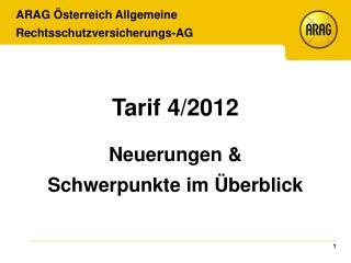 Tarif 4/2012  Neuerungen & Schwerpunkte im Überblick