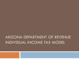 Arizona department of revenue individual income tax model