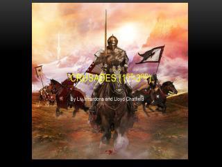 Crusades (1 st -3 rd )
