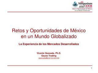 Retos y Oportunidades de México  en un Mundo Globalizado
