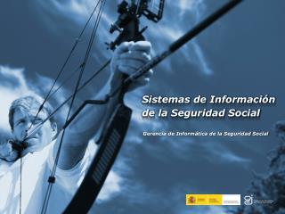 Sistemas de Información de la Seguridad Social