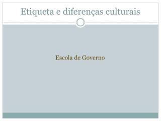 Etiqueta e diferenças culturais