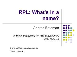 RPL: What s in a name