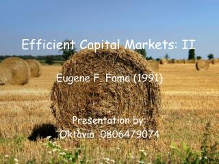 Efficient Capital Markets: II