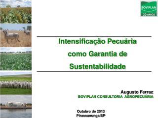 Intensificação Pecuária como Garantia de Sustentabilidade