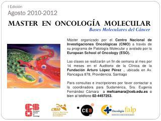 I Edición  Agosto 2010-2012