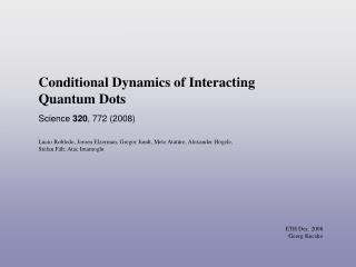 Conditional Dynamics of Interacting Quantum Dots