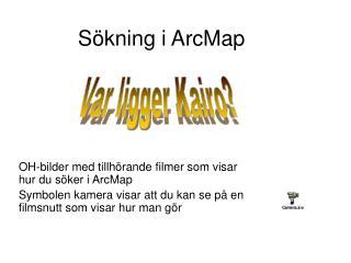 Sökning i ArcMap
