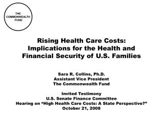 Rising Health Care Costs: Implications for the Health and Financial Security of U.S. Families