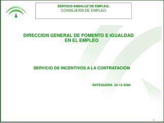 SERVICIO ANDALUZ DE EMPLEO . CONSEJERÍA DE EMPLEO