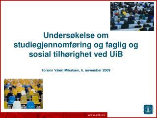 Frafallsundersøkelsen ved UiB  Utvalget og spørreundersøkelsen  Tendenser og funn fra analysen