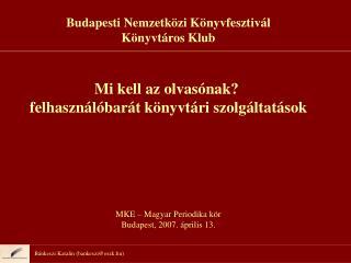 Bánkeszi Katalin (bankeszi@oszk.hu)