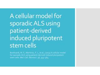 A cellular model for sporadic ALS using patient-derived induced pluripotent stem cells