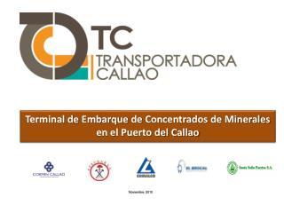 Terminal de  Embarque  de  Concentrados  de  Minerales  en el Puerto del Callao