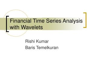 Financial Time Series Analysis with Wavelets