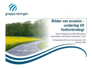 Bilder om erosion -underlag till fosforstrategi