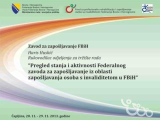 Čapljina, 28.-29.11.2013. godine