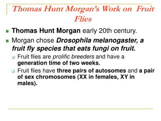 Thomas Hunt Morgan's Work on  Fruit Flies