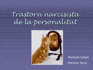 Trastorn narcisista de la personalitat