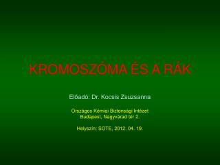 KROMOSZ�MA �S A R�K