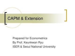 CAPM & Extension