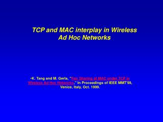 TCP and MAC interplay in Wireless Ad Hoc Networks