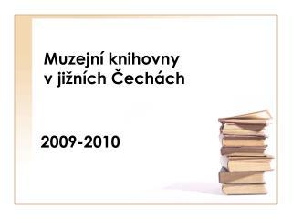 Muzejní knihovny  v jižních Čechách